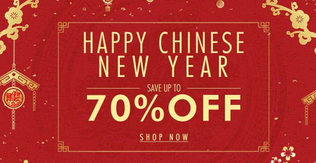 Happy Chinese new year save UP TO 70% OFF SHOP NOW>